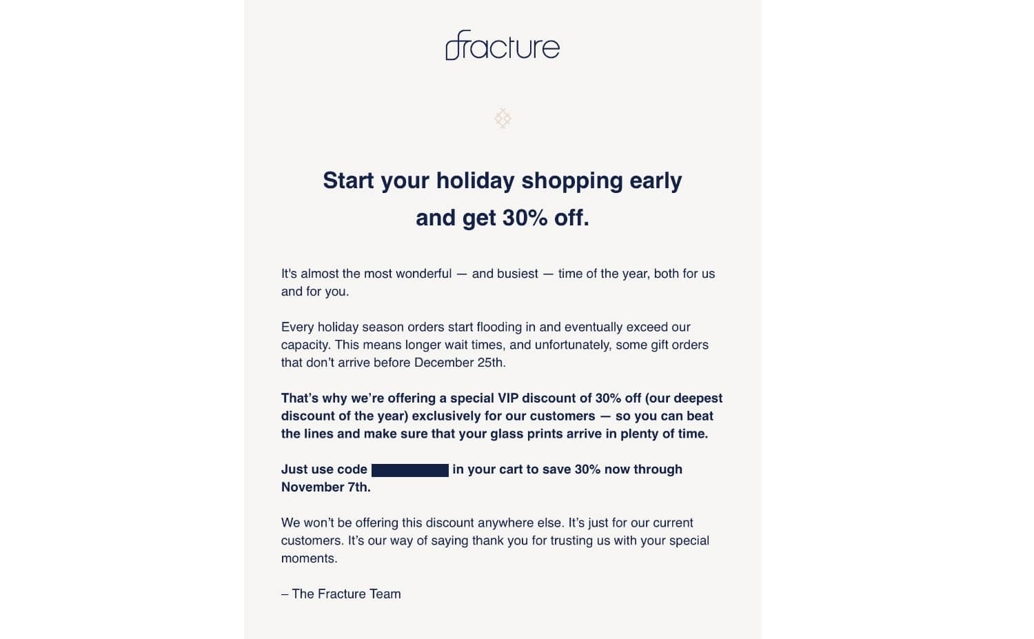 A marketing email from Fracture with a rarely offered discount.