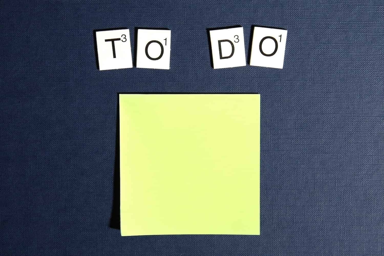 """To Do"" spelled above a sticky note"